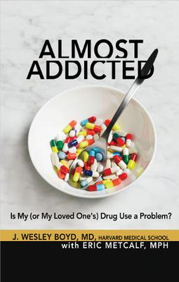 Hitting shelves in November, Almost Addicted is a new book from Harvard Medical School
